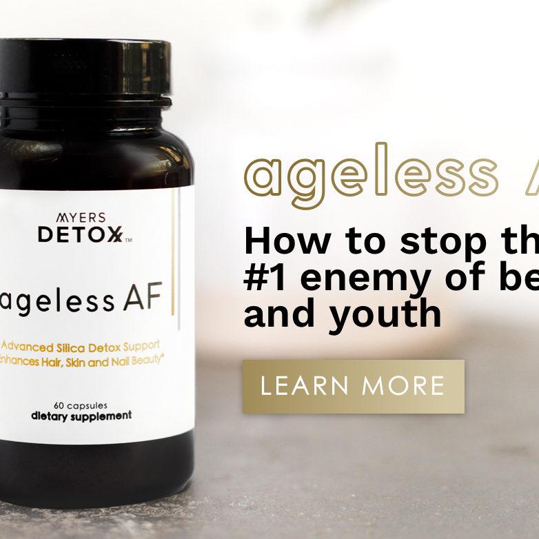 Ageless AF (Myers Detox)