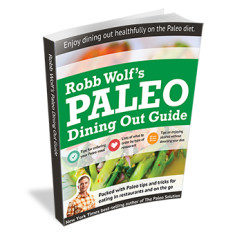 Paleo Dining Out Guide (Robb Wolf)