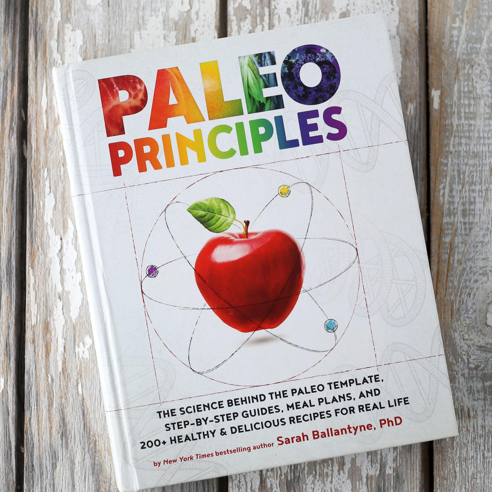 Paleo Principles (Sarah Ballantyne)