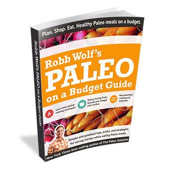 Paleo on a Budget (Robb Wolf)