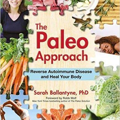 The Paleo Approach (Sarah Ballantyne)