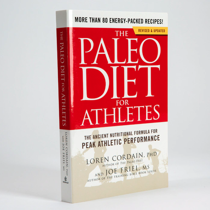 The Paleo Diet for Athletes (The Paleo Diet)