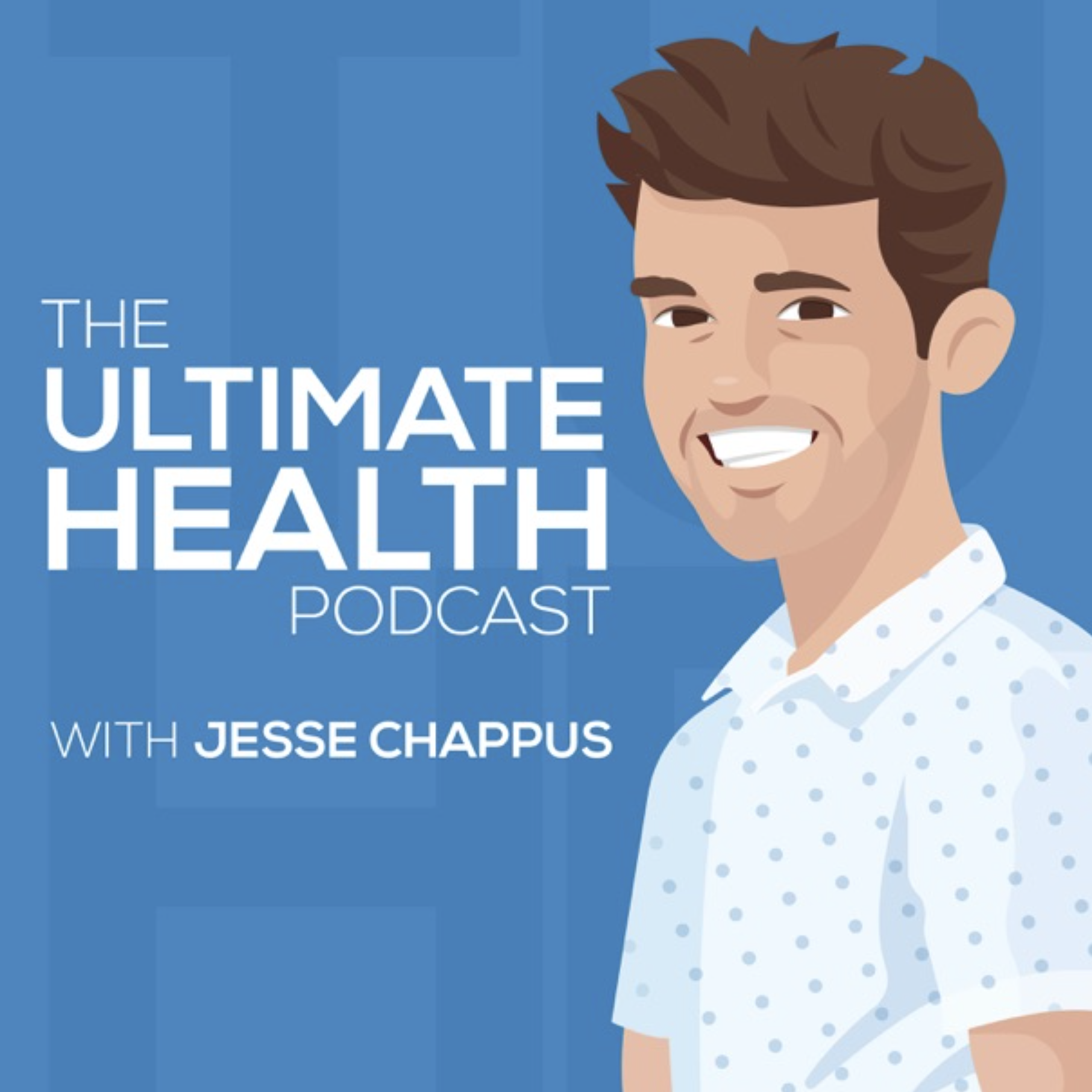 The Ultimate Health Podcast - Podcast Logo